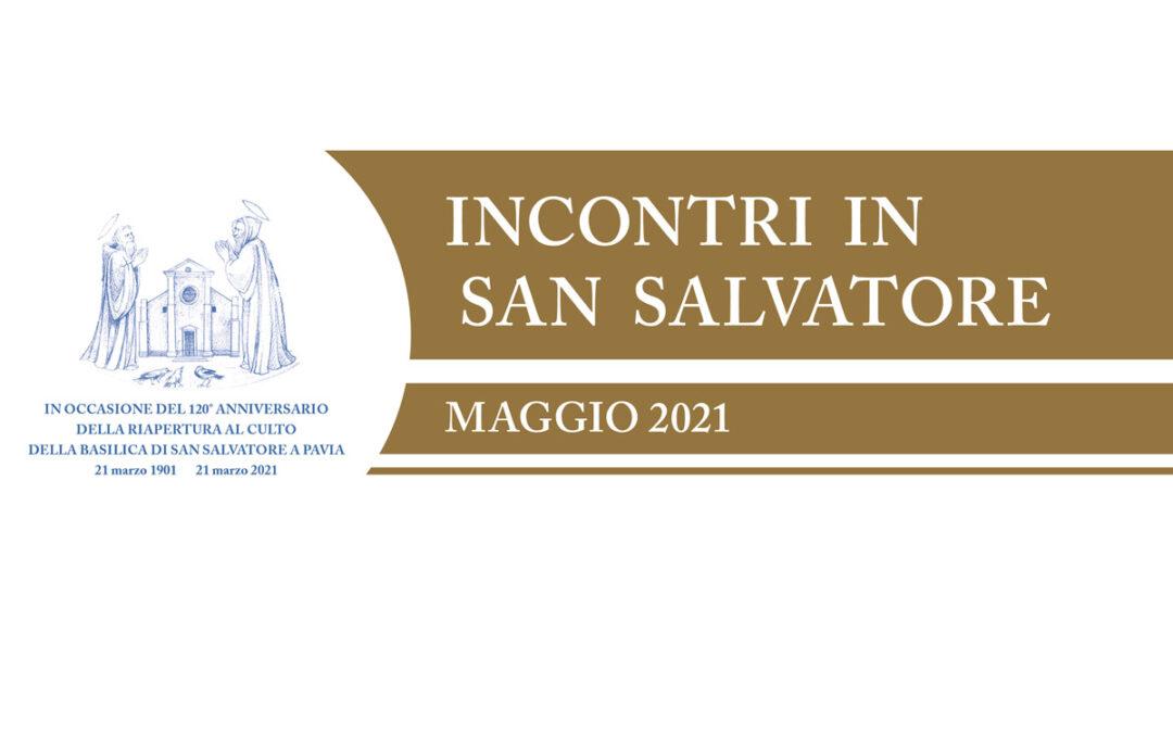 INCONTRI IN SAN SALVATORE MAGGIO 2021
